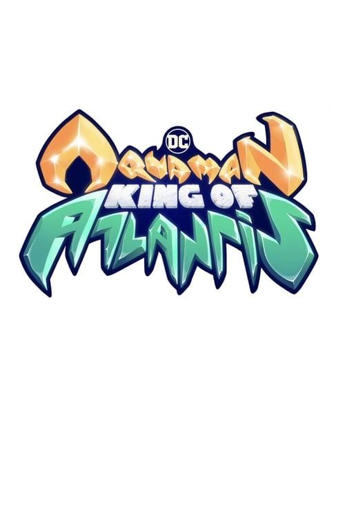 Aquaman: King of Atlantis online