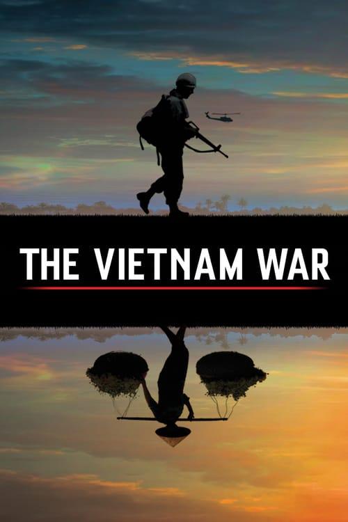 The Vietnam War: A Film by Ken Burns and Lynn Novick online