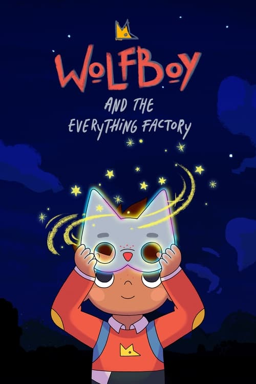 Wolfboy and The Everything Factory online