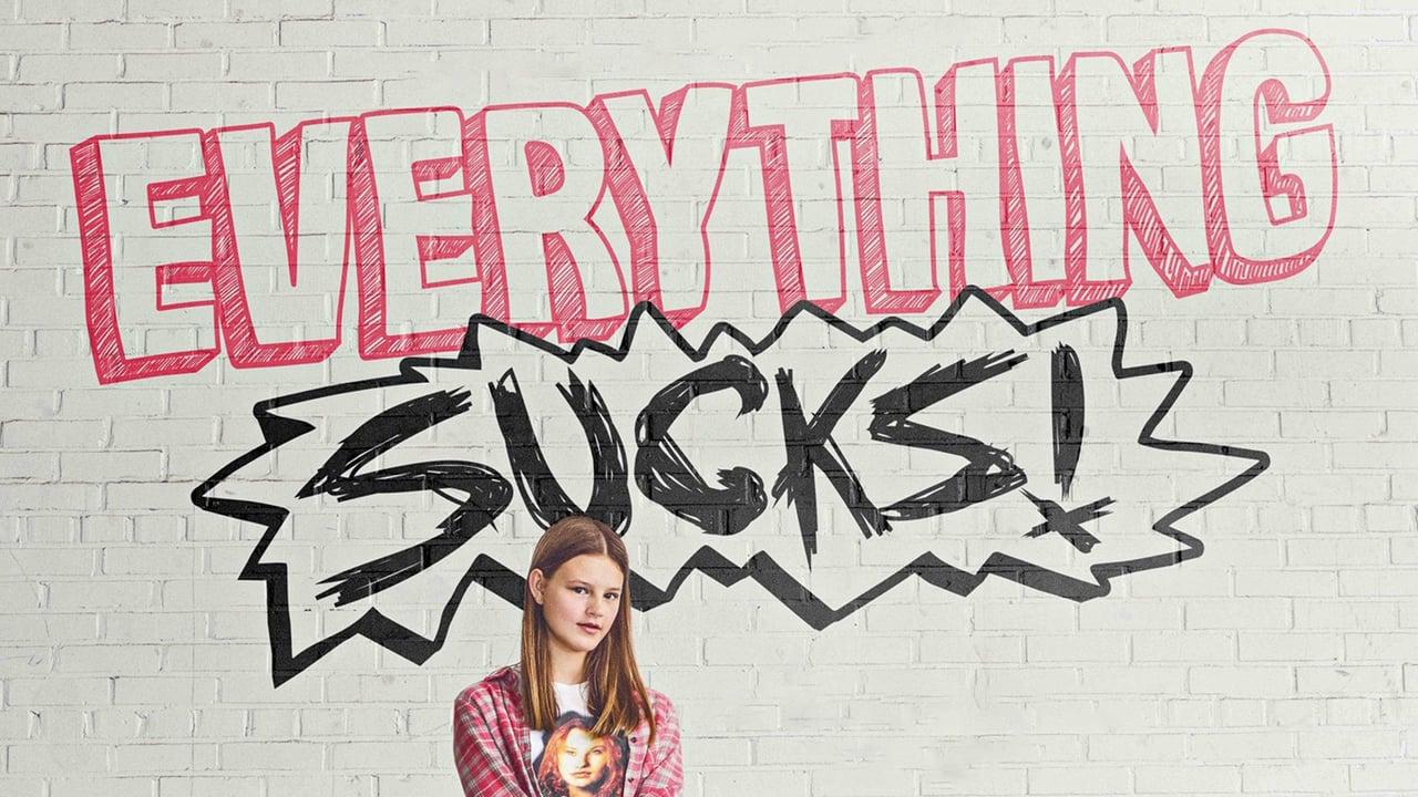 Everything Sucks! online