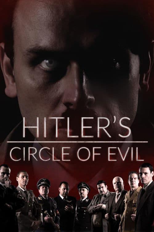 Hitler's Circle of Evil online