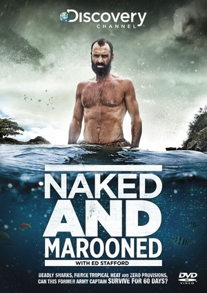 Ed Stafford: Naked and Marooned