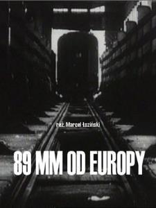 89 mm od Europy