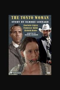 The Tonto Woman