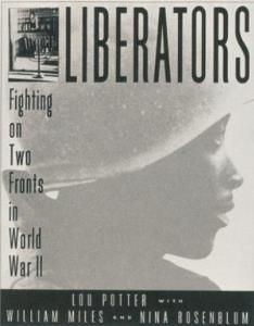 Liberators: Fighting on Two Fronts in World War II