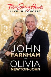 John Farnham and Olivia Newton-John: Two Strong Hearts - Live in Concert