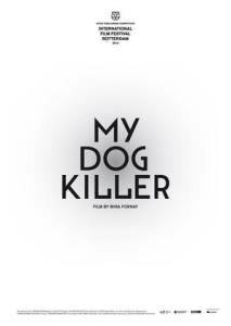 My Dog Killer