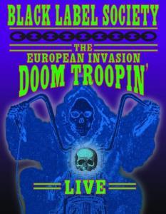 Black Label Society - Doom Troopin': The European Invasion online