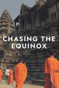 Chasing the Equinox