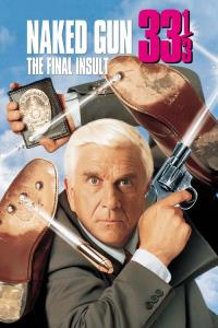 The Naked Gun 33?: The Final Insult
