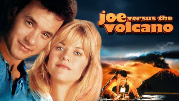 joe-versus-the-volcano