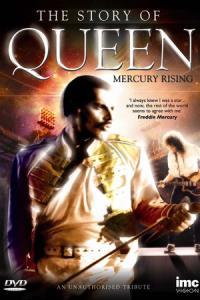 Story Of Queen: Mercury Rising