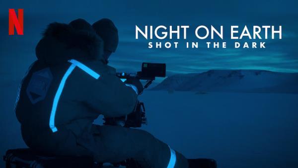 Země za noci: Natáčení potmě