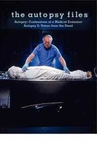 Autopsy: Confessions of a Medical Examiner