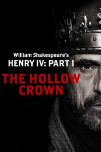 The Hollow Crown: Henry IV - Part 1