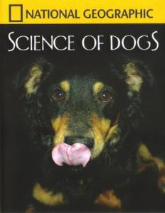 National Geographic Explorer: Science of Dogs