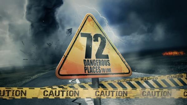 72 Dangerous Places