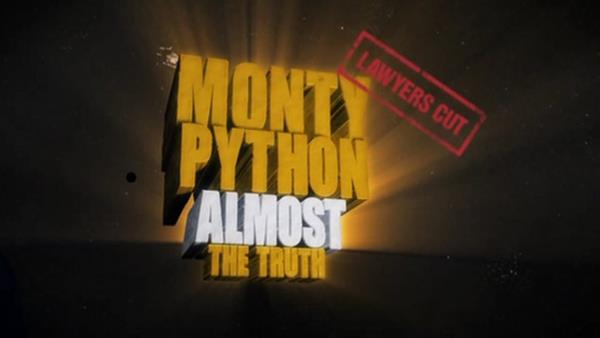 Monty Python: Almost the Truth